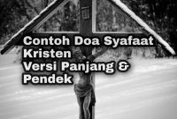 Keyword: Doa Syafaat, Doa syafaat kristen, contoh doa syafaat, doa syafaat pendek
